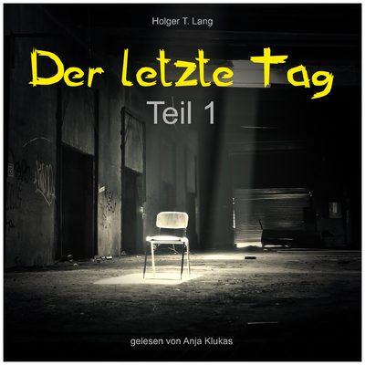 Cover von Der letzte Tag, Hörbuch